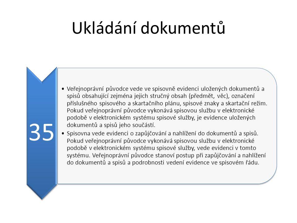 Ukládání dokumentů 35.