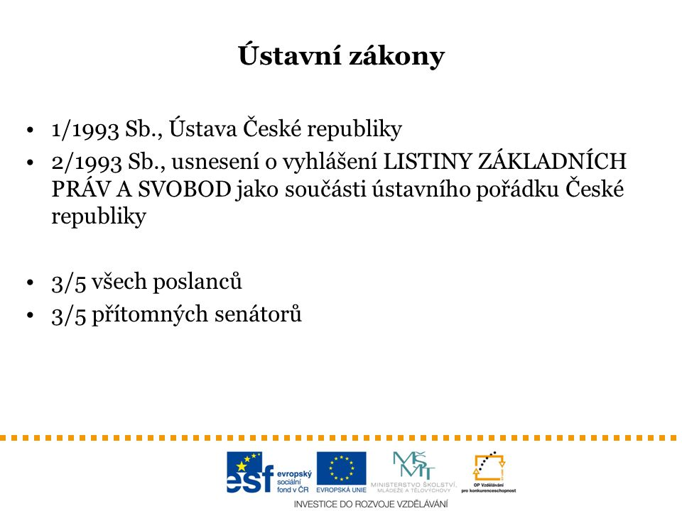 Ústavní zákony 1/1993 Sb., Ústava České republiky