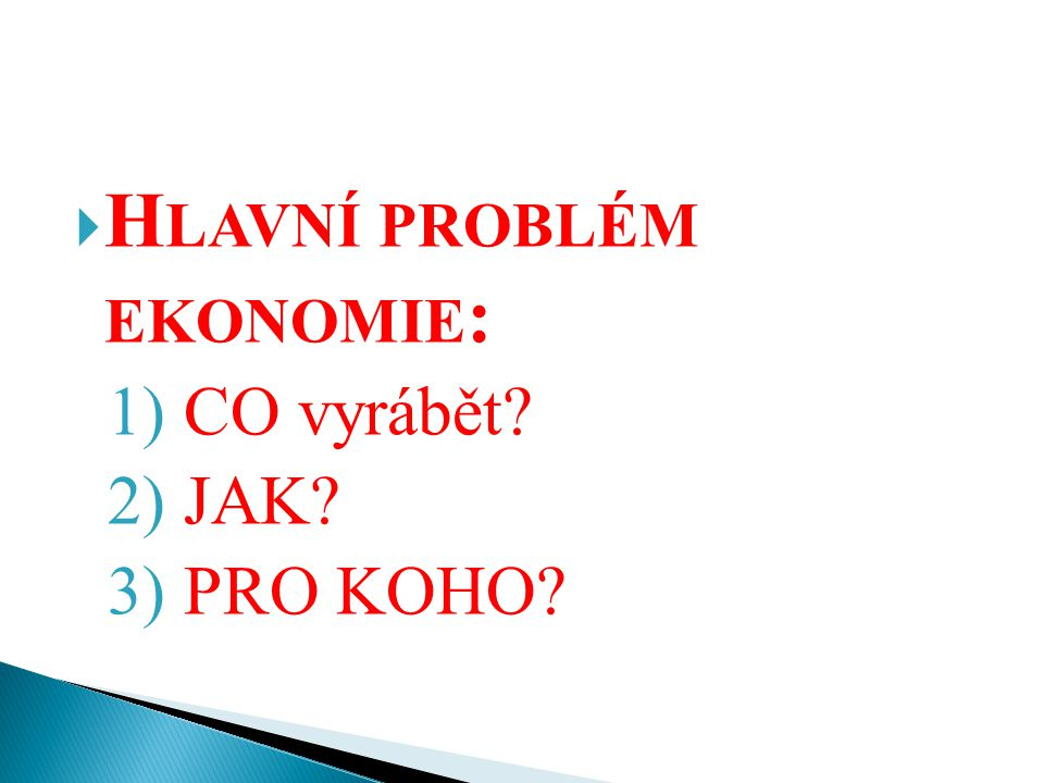 Hlavní problém ekonomie: