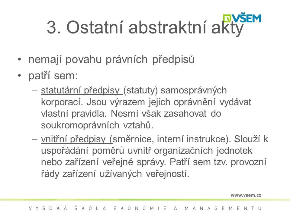 3. Ostatní abstraktní akty