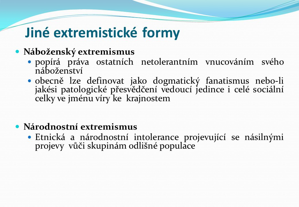 Jiné extremistické formy