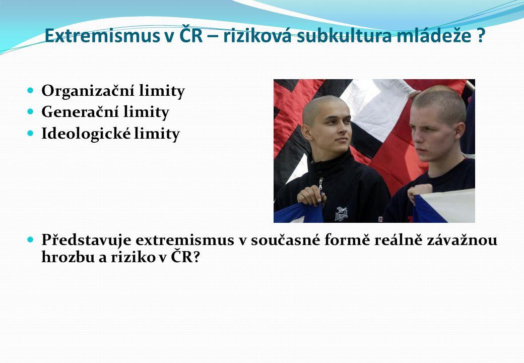Extremismus v ČR – riziková subkultura mládeže