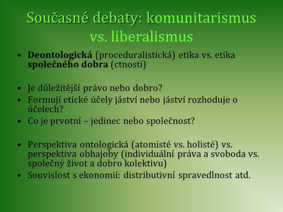 Současné debaty: komunitarismus vs. liberalismus