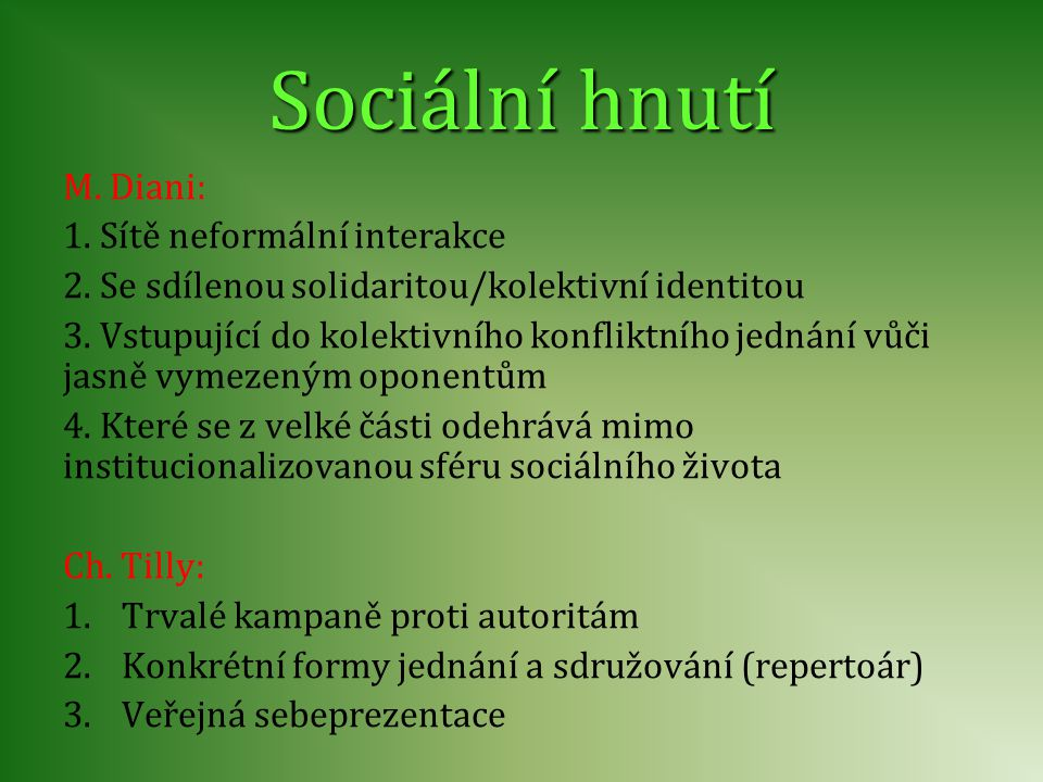 Sociální hnutí M. Diani: 1. Sítě neformální interakce