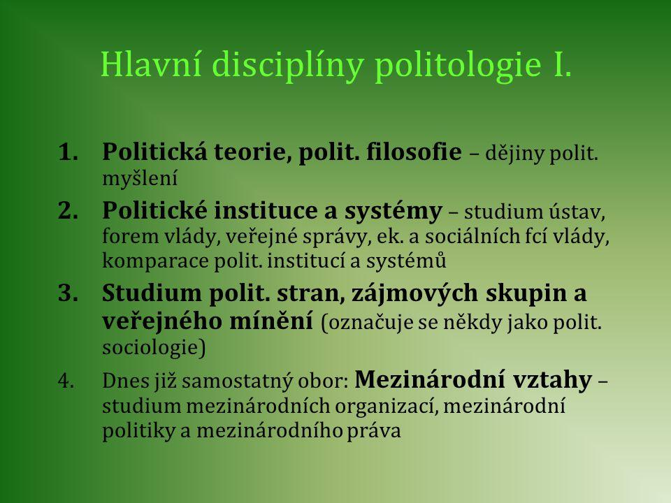 Hlavní disciplíny politologie I.