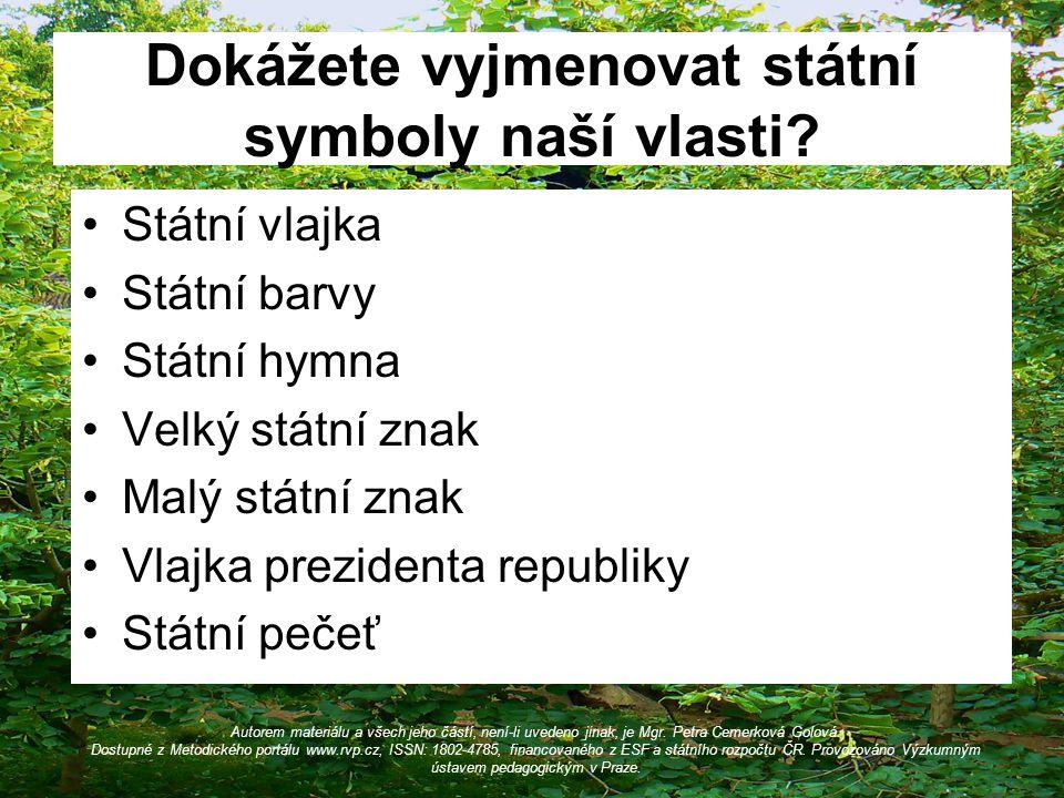 Dokážete vyjmenovat státní symboly naší vlasti