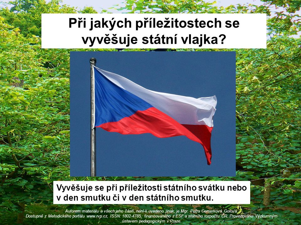 Při jakých příležitostech se vyvěšuje státní vlajka