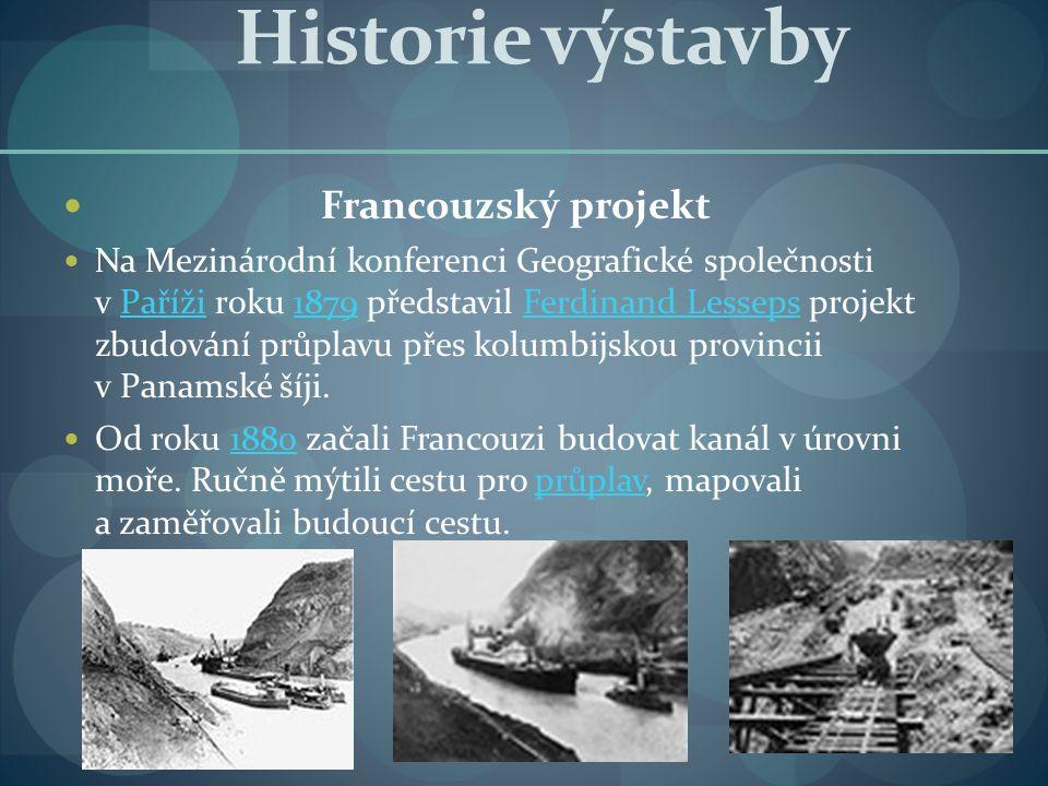 Historie výstavby Francouzský projekt