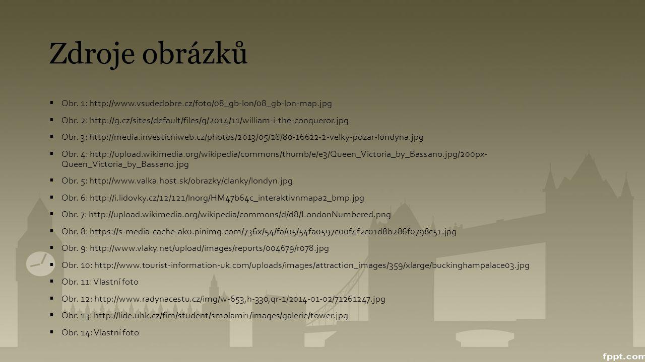 Zdroje obrázků Obr. 1: http://www.vsudedobre.cz/foto/08_gb-lon/08_gb-lon-map.jpg.
