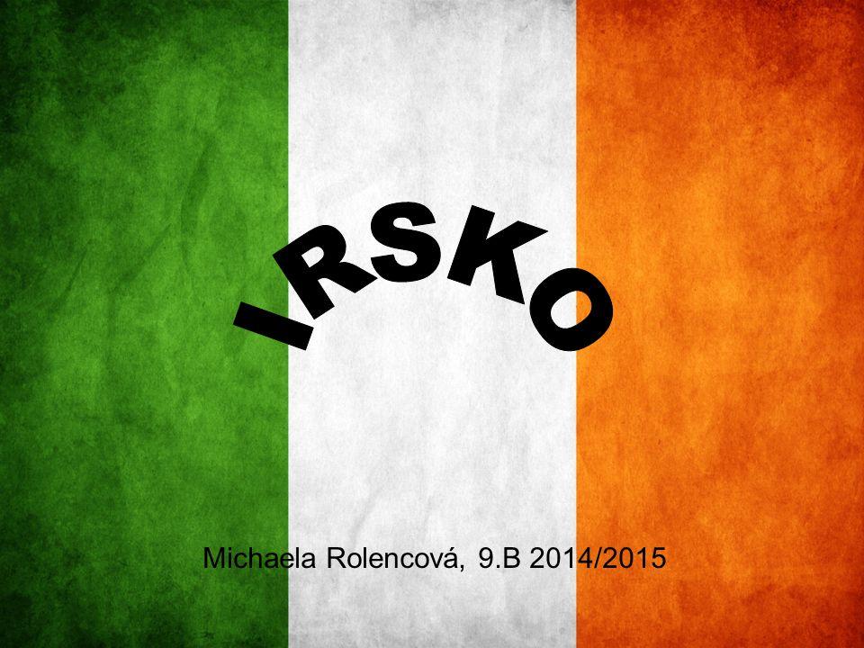 IRSKO Michaela Rolencová, 9.B 2014/2015