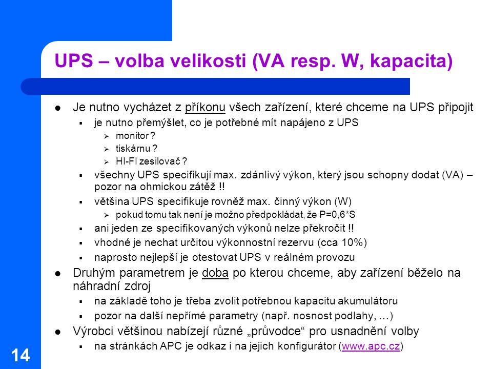 UPS – volba velikosti (VA resp. W, kapacita)