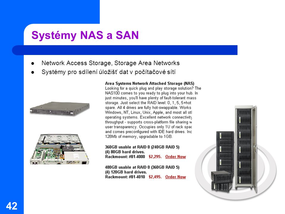 Systémy NAS a SAN Network Access Storage, Storage Area Networks