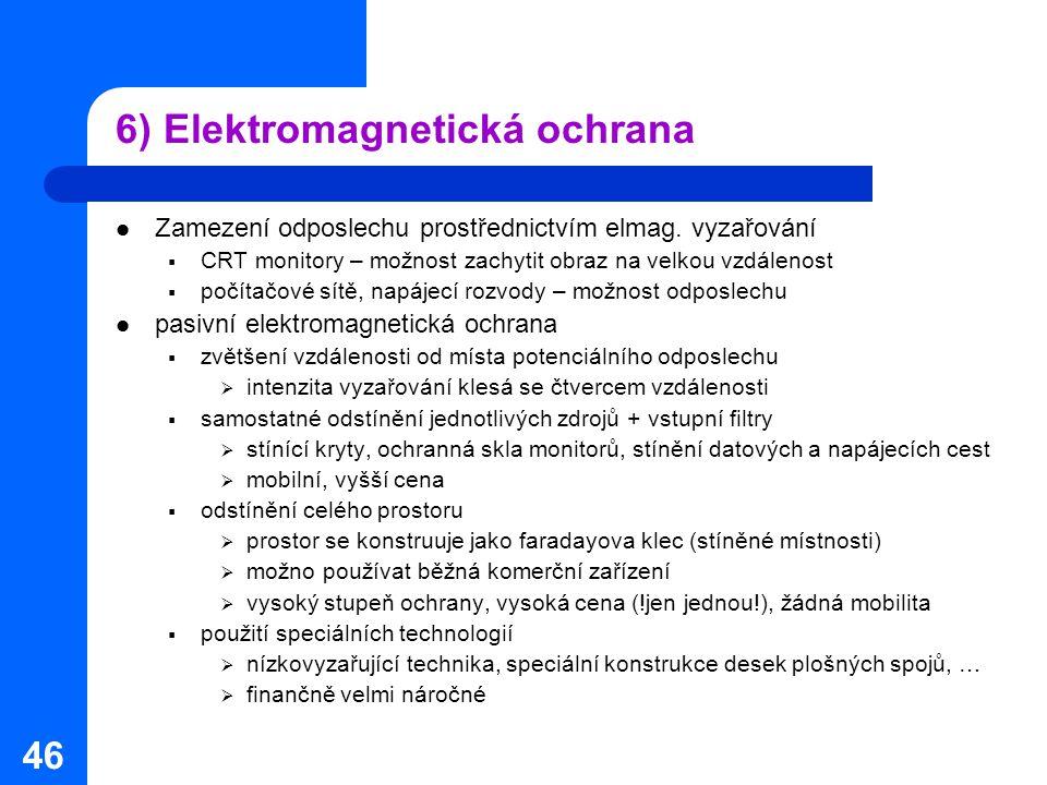 6) Elektromagnetická ochrana
