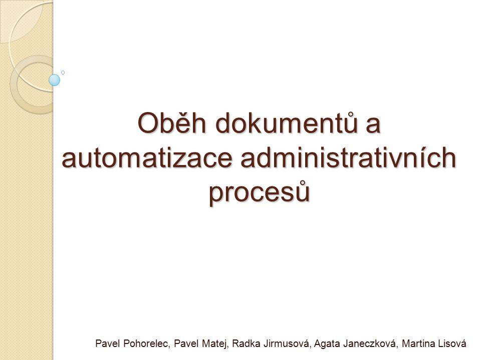 Oběh dokumentů a automatizace administrativních procesů