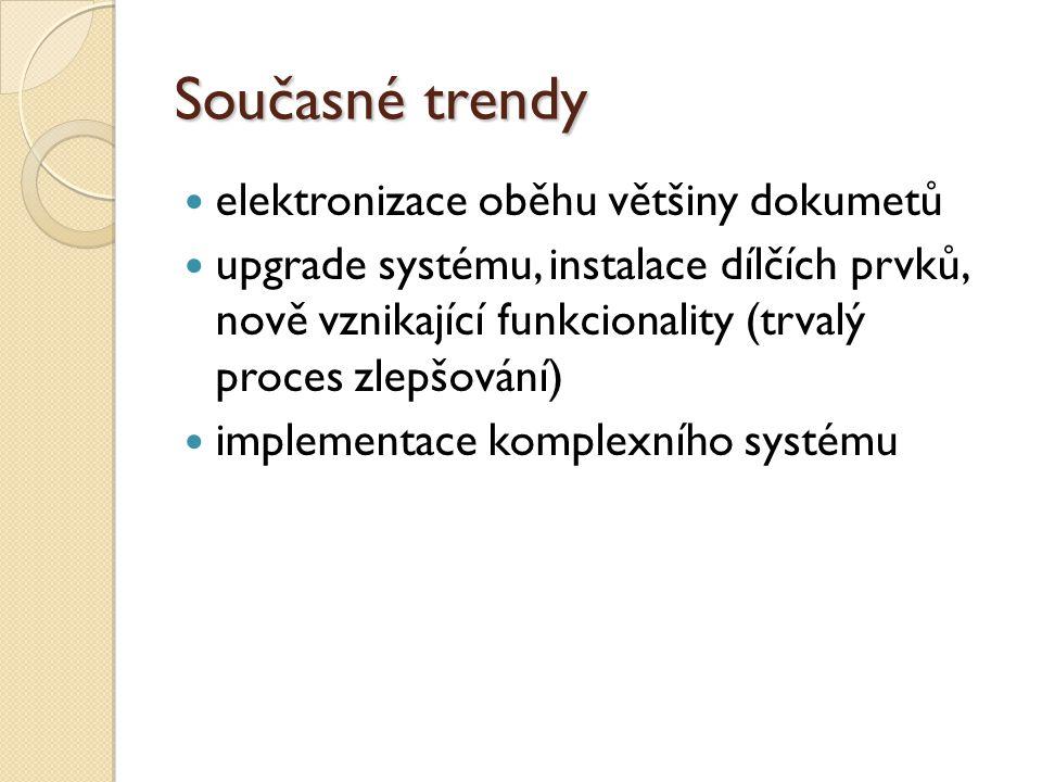 Současné trendy elektronizace oběhu většiny dokumetů