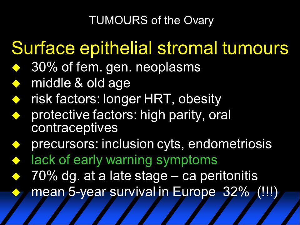 Surface epithelial stromal tumours