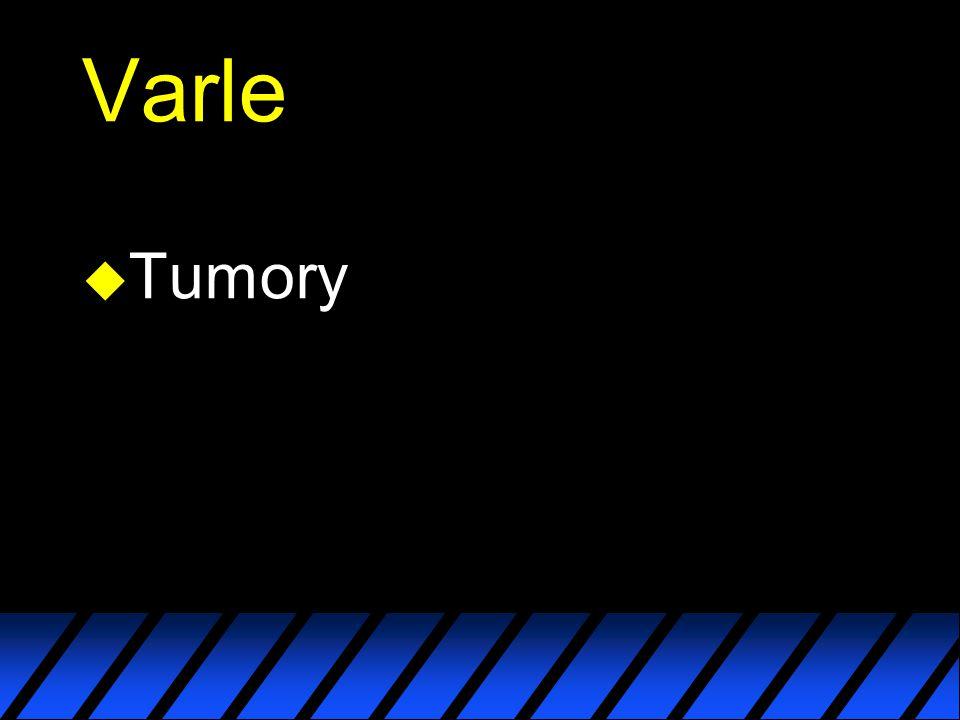 Varle Tumory