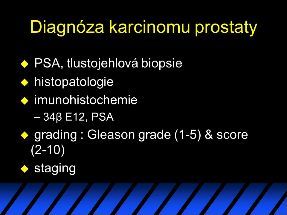 Diagnóza karcinomu prostaty