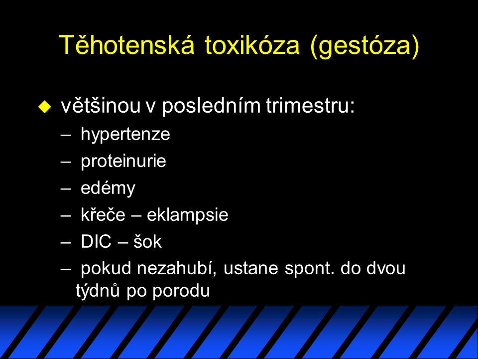 Těhotenská toxikóza (gestóza)