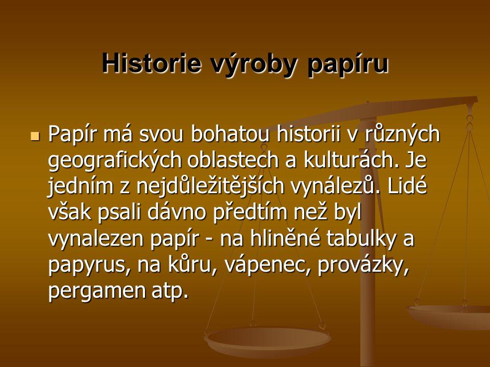 Historie výroby papíru