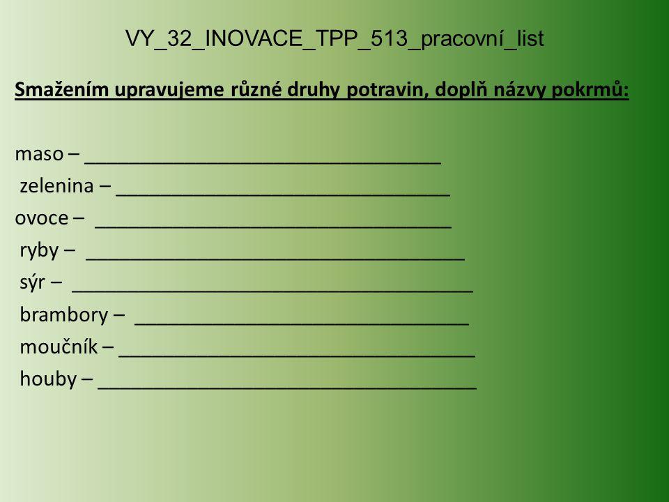 VY_32_INOVACE_TPP_513_pracovní_list