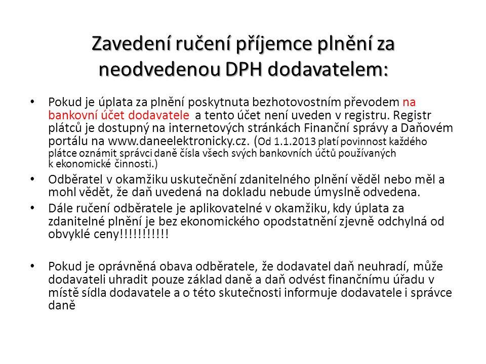 Zavedení ručení příjemce plnění za neodvedenou DPH dodavatelem:
