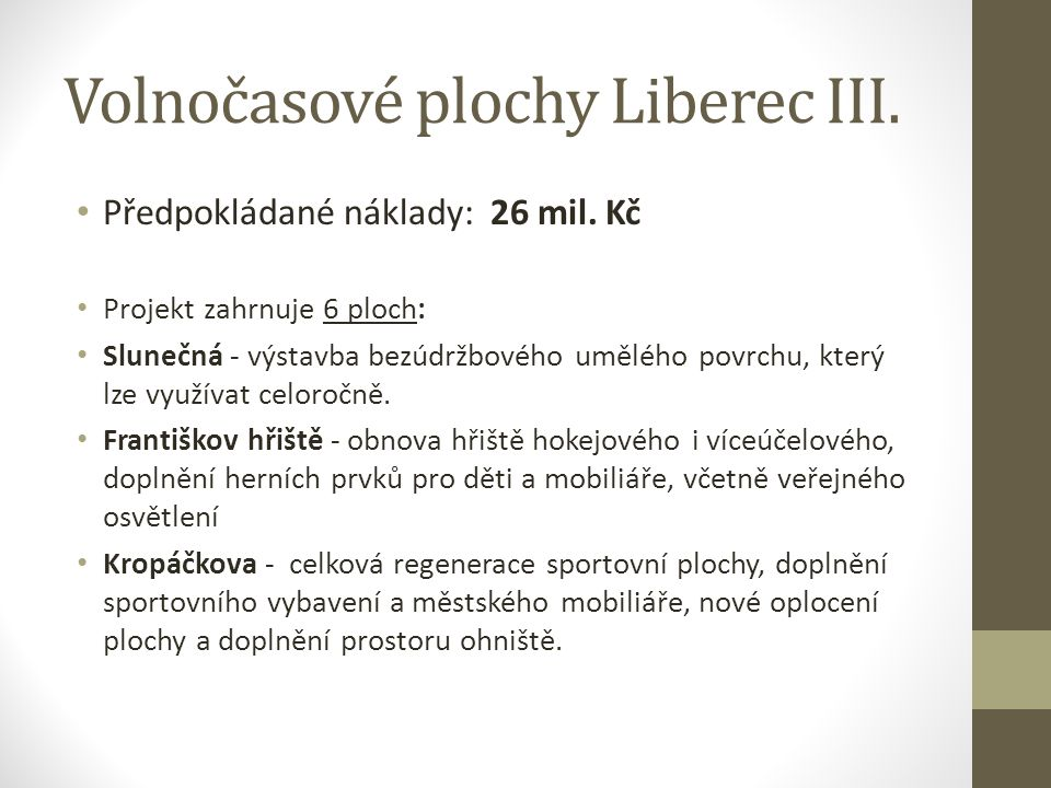 Volnočasové plochy Liberec III.