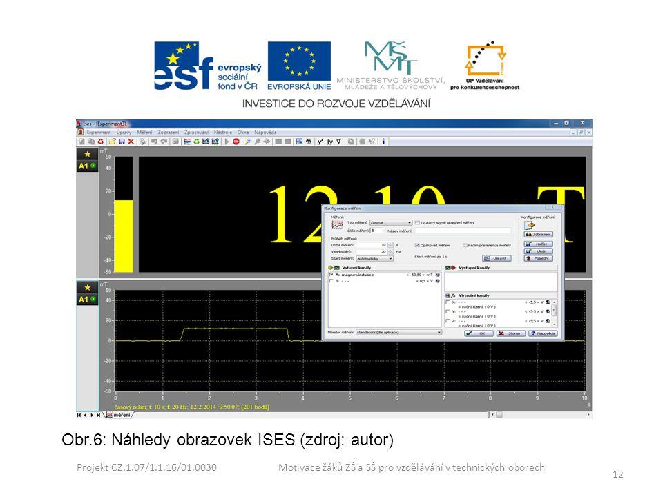 Obr.6: Náhledy obrazovek ISES (zdroj: autor)