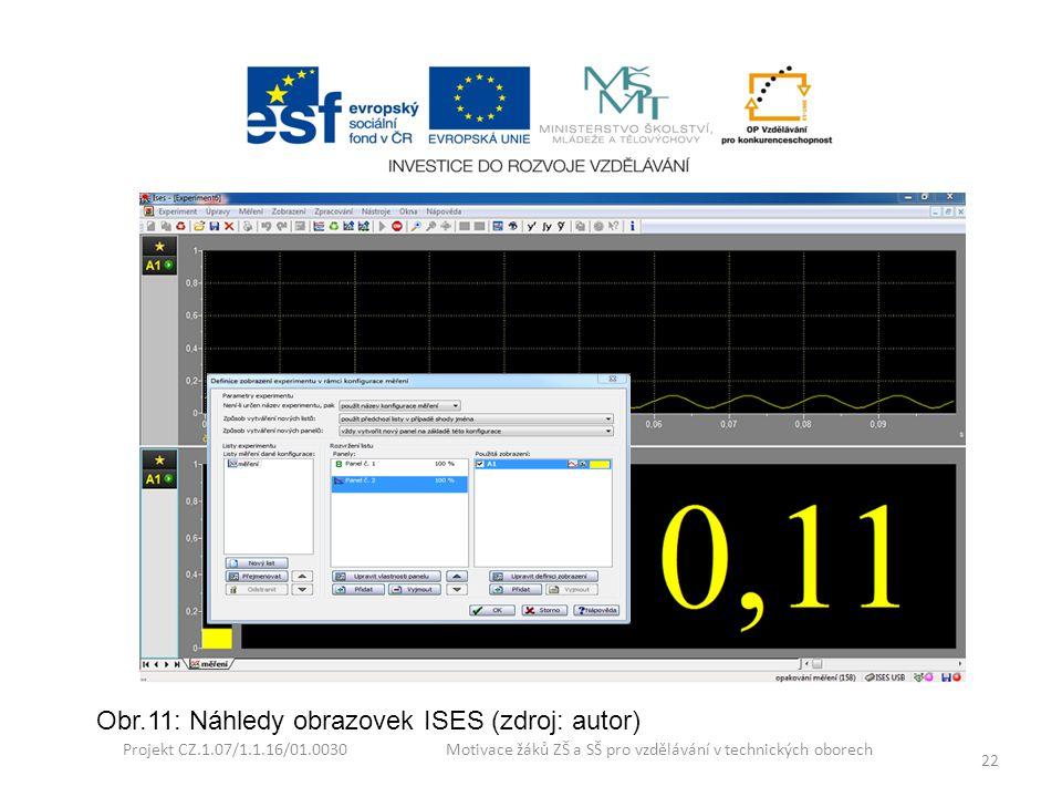 Obr.11: Náhledy obrazovek ISES (zdroj: autor)
