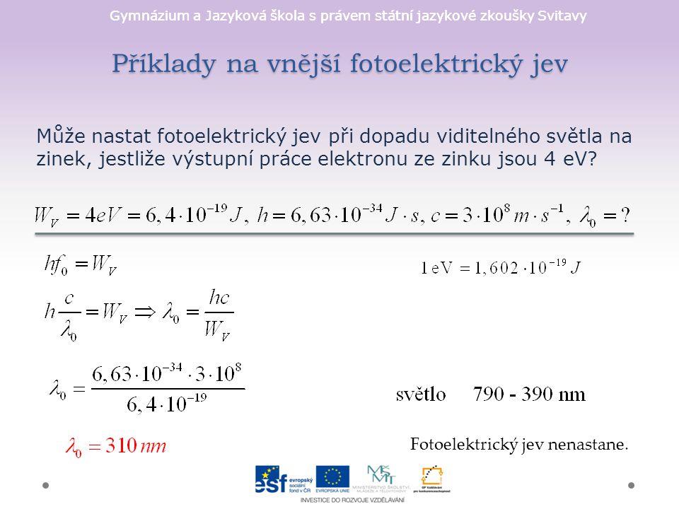 Příklady na vnější fotoelektrický jev