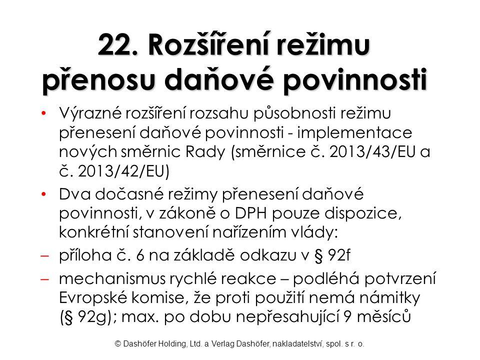 22. Rozšíření režimu přenosu daňové povinnosti