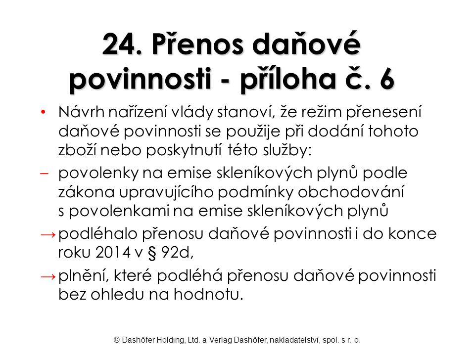 24. Přenos daňové povinnosti - příloha č. 6