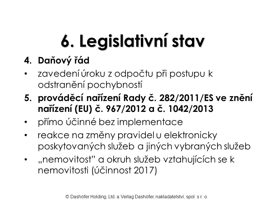 6. Legislativní stav Daňový řád