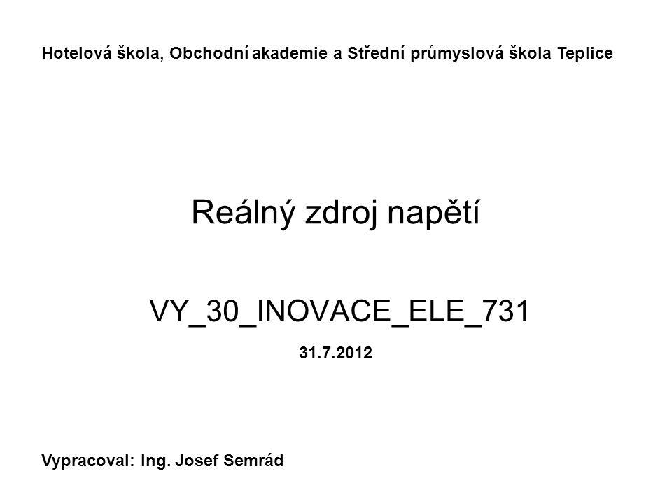 Reálný zdroj napětí VY_30_INOVACE_ELE_731