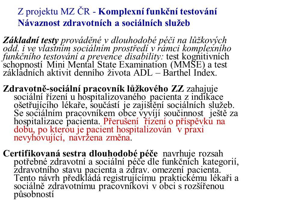 Z projektu MZ ČR - Komplexní funkční testování