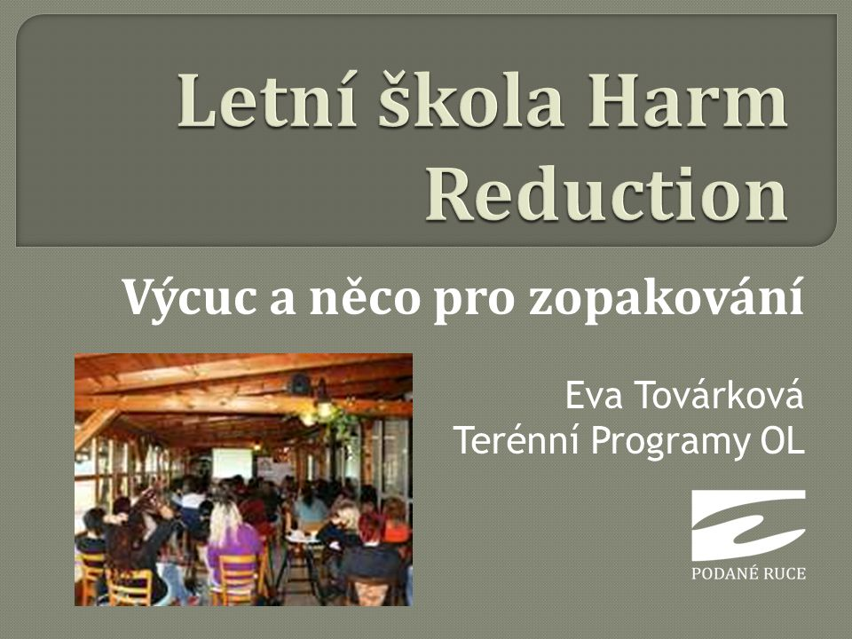 Letní škola Harm Reduction