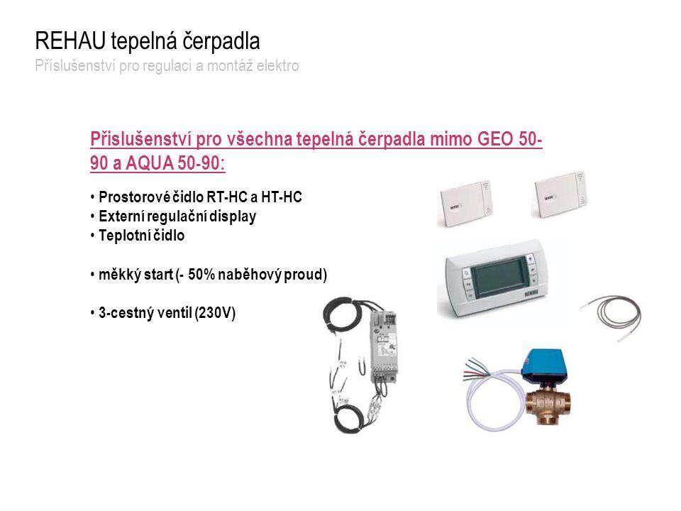REHAU tepelná čerpadla Příslušenství pro regulaci a montáž elektro