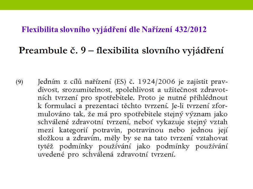 Flexibilita slovního vyjádření dle Nařízení 432/2012