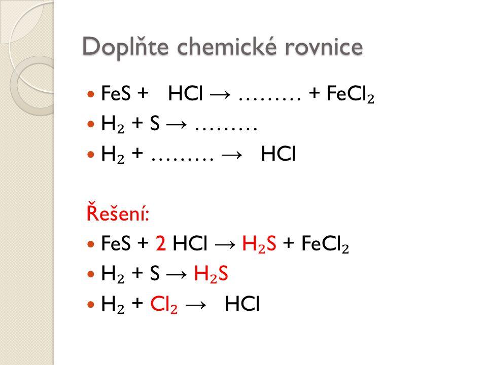 Doplňte chemické rovnice