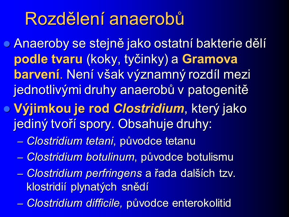 Rozdělení anaerobů