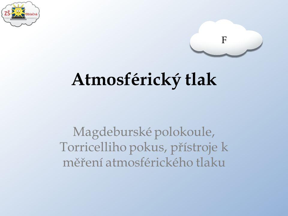 F Atmosférický tlak.