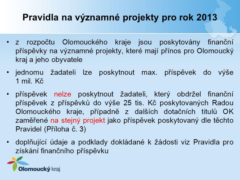 Pravidla na významné projekty pro rok 2013