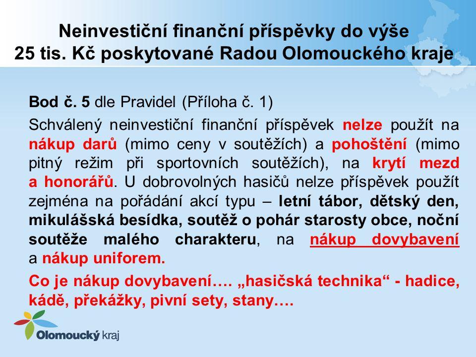 Neinvestiční finanční příspěvky do výše 25 tis