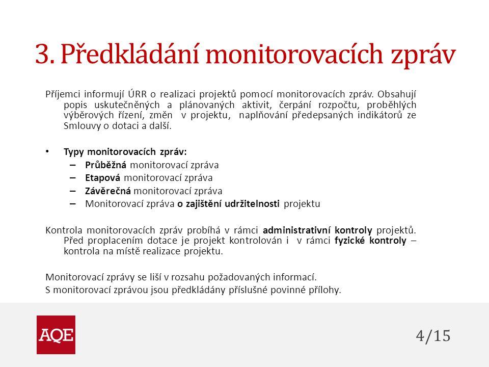 3. Předkládání monitorovacích zpráv