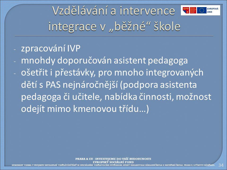 """Vzdělávání a intervence integrace v """"běžné škole"""