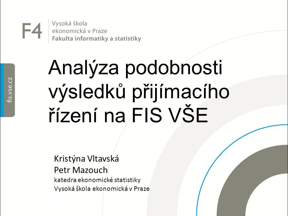 Analýza podobnosti výsledků přijímacího řízení na FIS VŠE