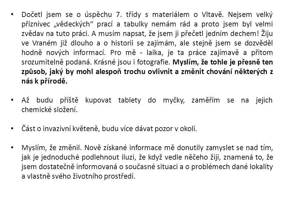 Dočetl jsem se o úspěchu 7. třídy s materiálem o Vltavě