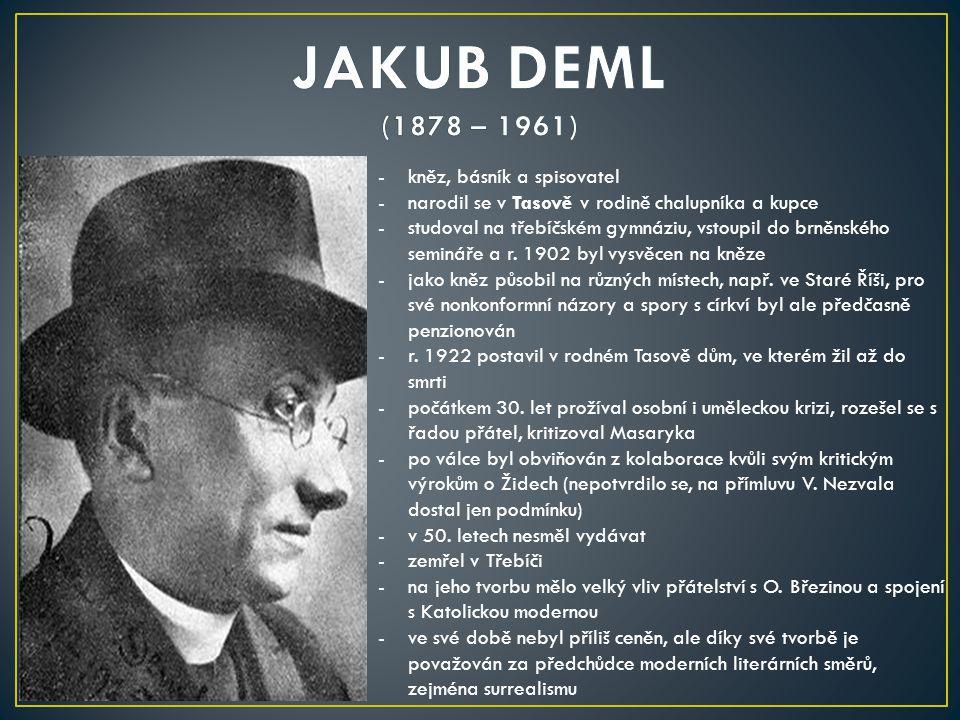 JAKUB DEML (1878 – 1961) kněz, básník a spisovatel