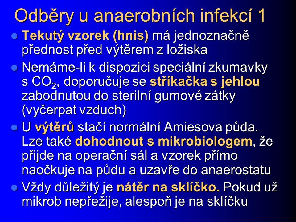 Odběry u anaerobních infekcí 1