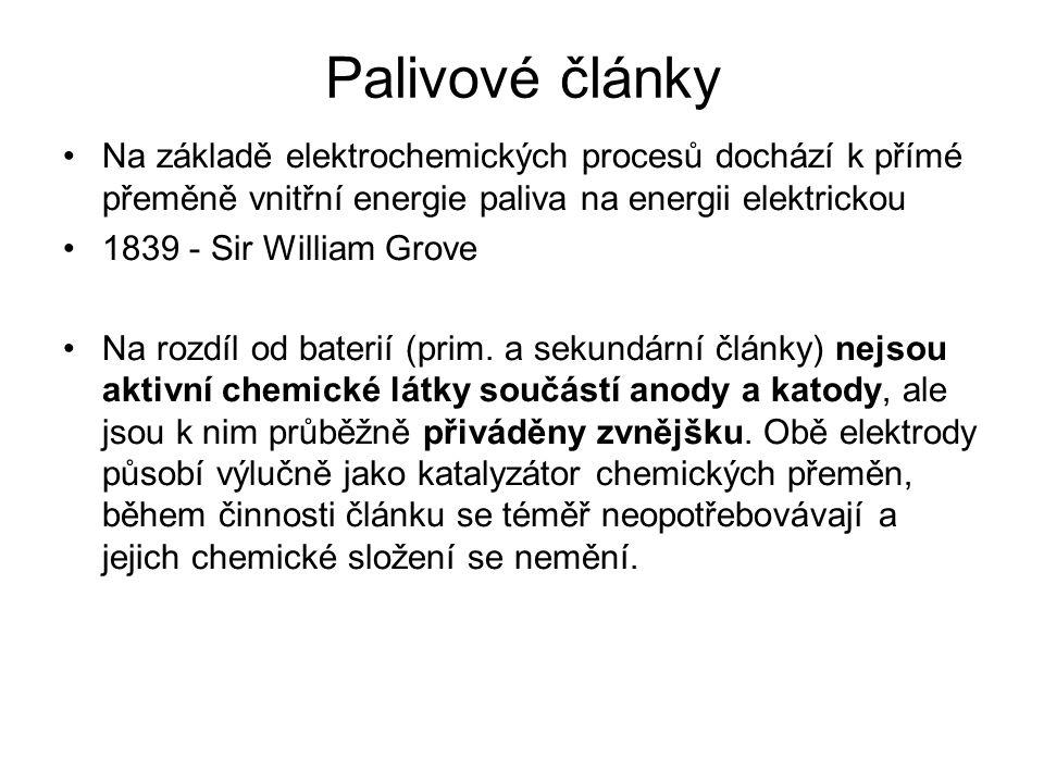 Palivové články Na základě elektrochemických procesů dochází k přímé přeměně vnitřní energie paliva na energii elektrickou.